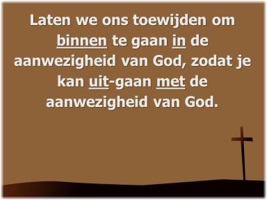 tekst aanwezigheid van God
