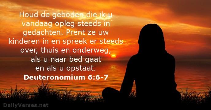 bijbelvers deuteronomium-6-6-7-2